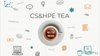 [CSWebinar 6: CS&HPE Tea]
